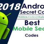 Android Hidden Secret Codes 2018