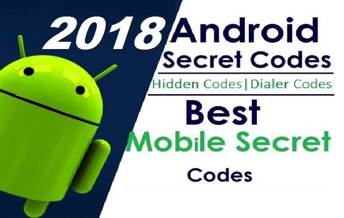 Android Hidden Secret Codes 2018