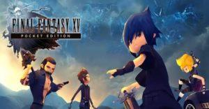 Download Final Fantasy 15 Pocket Edition Mod Apk