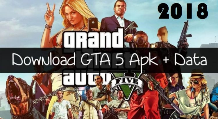 GTA 5 APK Data Mod For Android Full Game Download