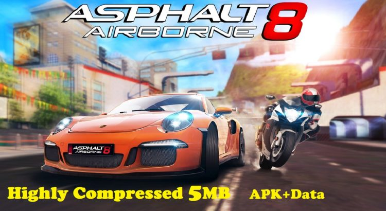 Asphalt 8 Airborne Apk Obb Data 5MB Highly Compressed Download