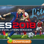 PES 2018 Lite Android Update HD Graphics Real Faces Download