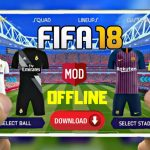 FIFA 18 Offline Mod for Android Download