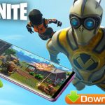 Fortnite for Android Mobile Download