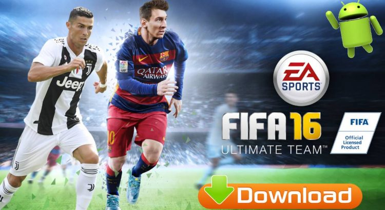 FIFA 16 Official Android Download