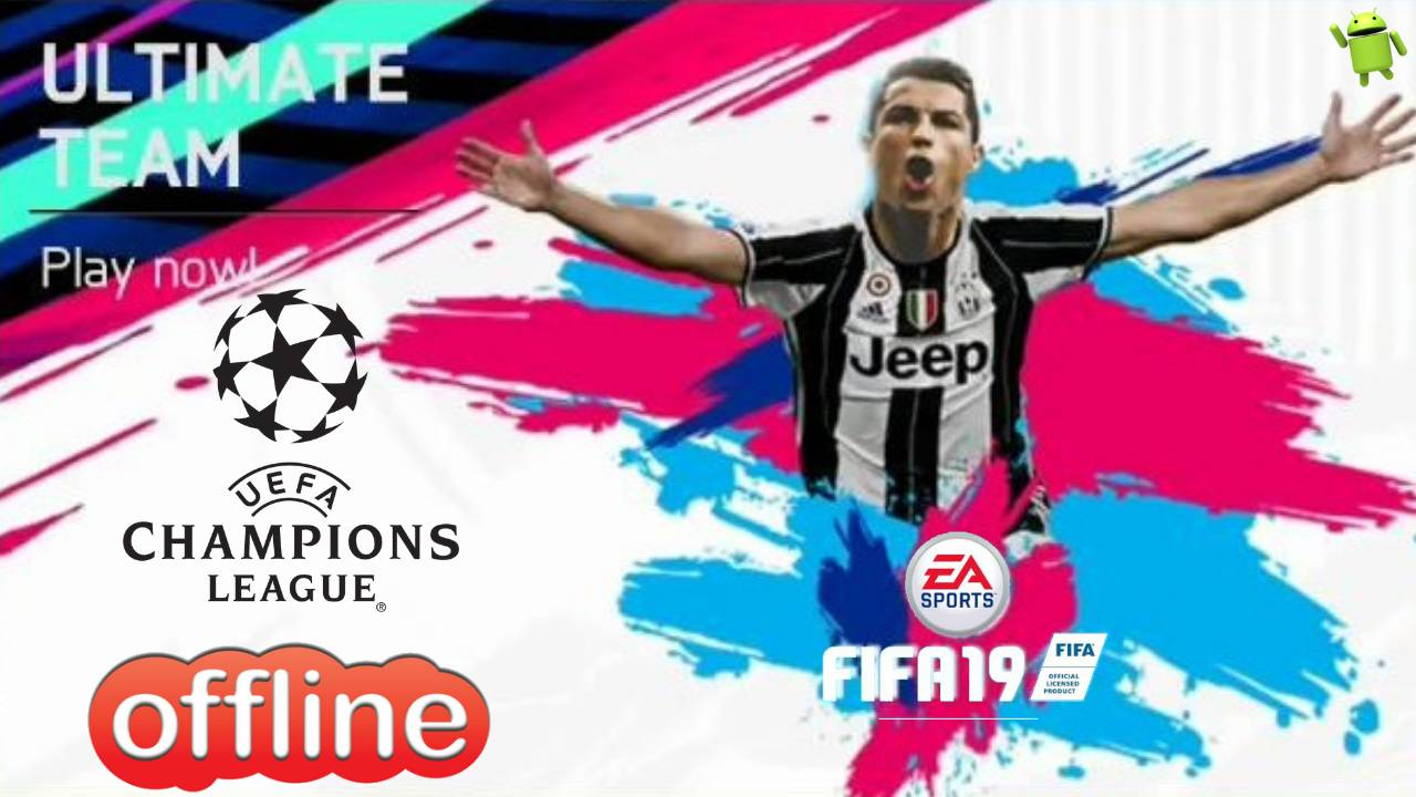 FIFA 19 Android Offline Best Graphics Download