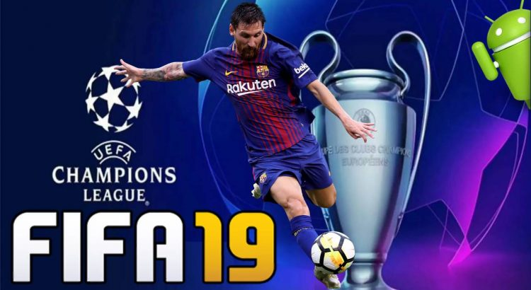 FIFA19 UCL Offline Android APK OBB Download