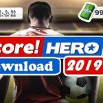 Score Hero 2019 Offline Android Mod APK Download
