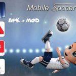 Mobile Soccer League 2019 APK Mod Money Download