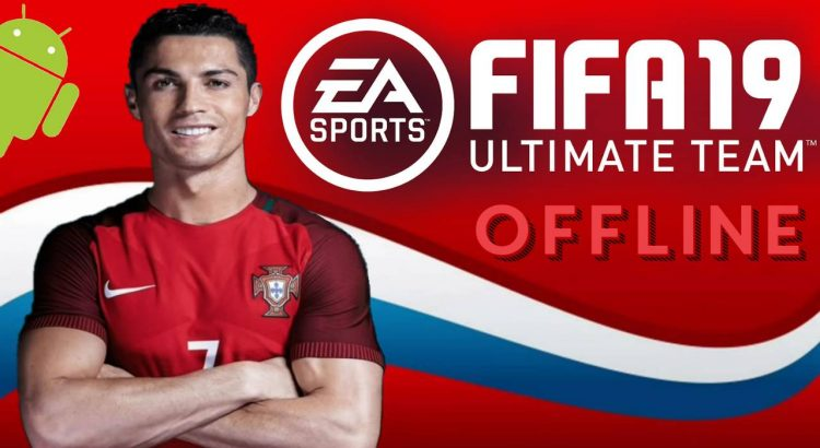 FIFA 19 Mobile Offline Android Mod APK Download