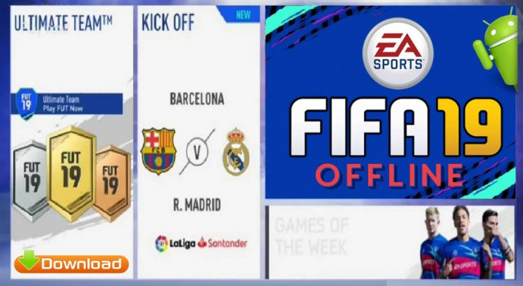 FIFA 19 Mobile Offline Android Mod APK Obb Data Download
