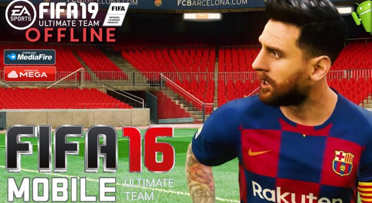 FIFA 16 Mobile Android FIFA 19 Offline APK Download