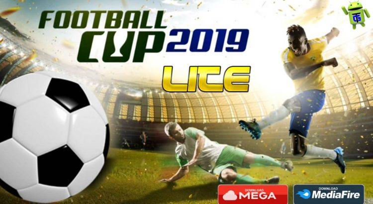 Football Cup 2019 Android Lite Update 2020 Download
