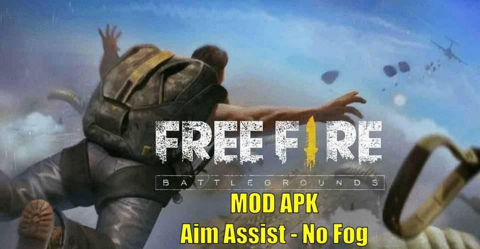 Free Fire MOD APK Aim Assist No Fog Download