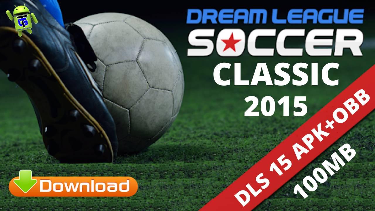DLS15 Dream League Soccer Classic APK OBB Download