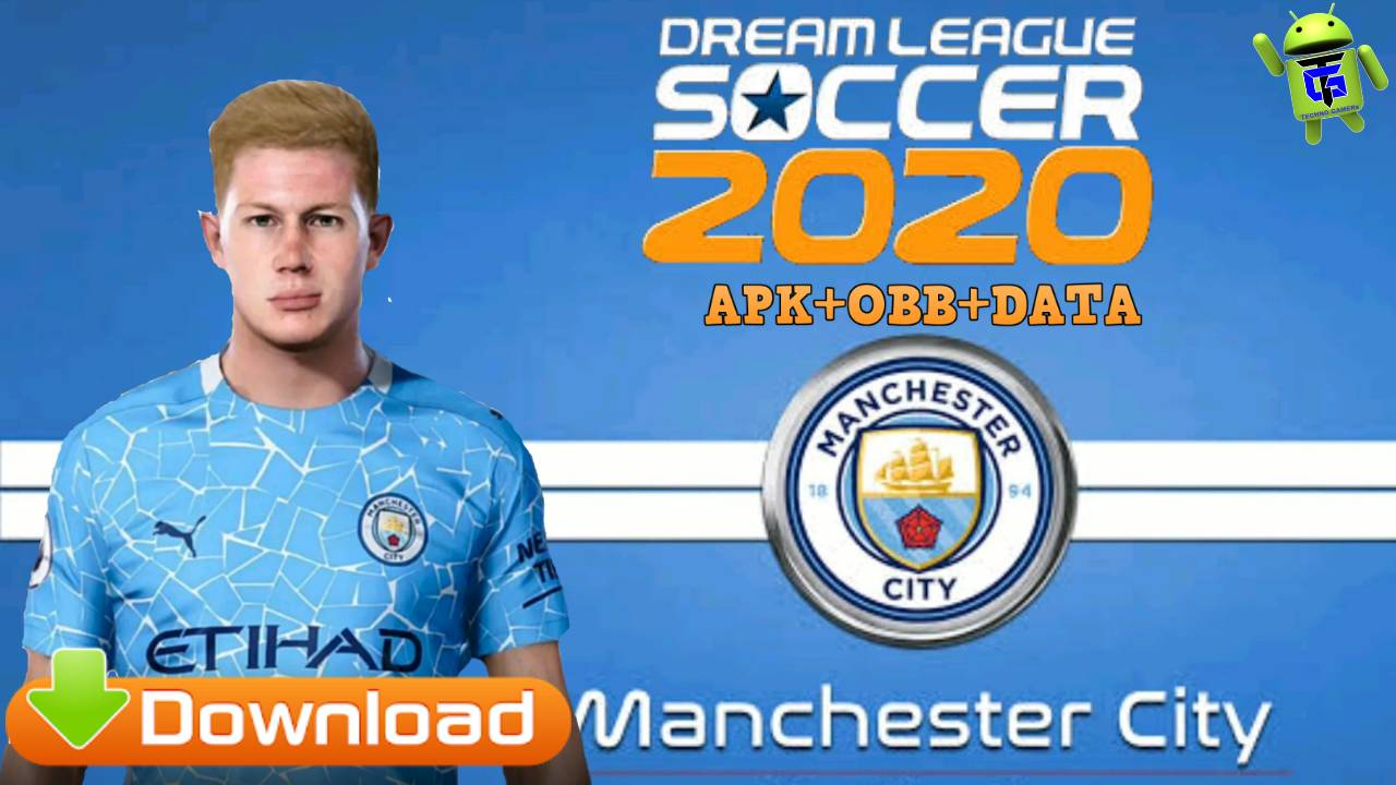 Download DLS 20 Mod APK Manchester City Data Money