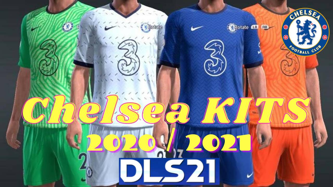 DLS Chelsea New Kits 2021 Dream League Soccer