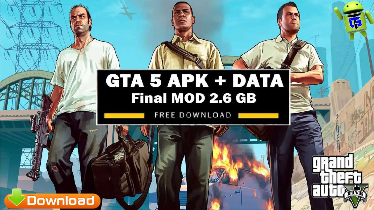 Download GTA 5 APK Final Mod Android Mobile