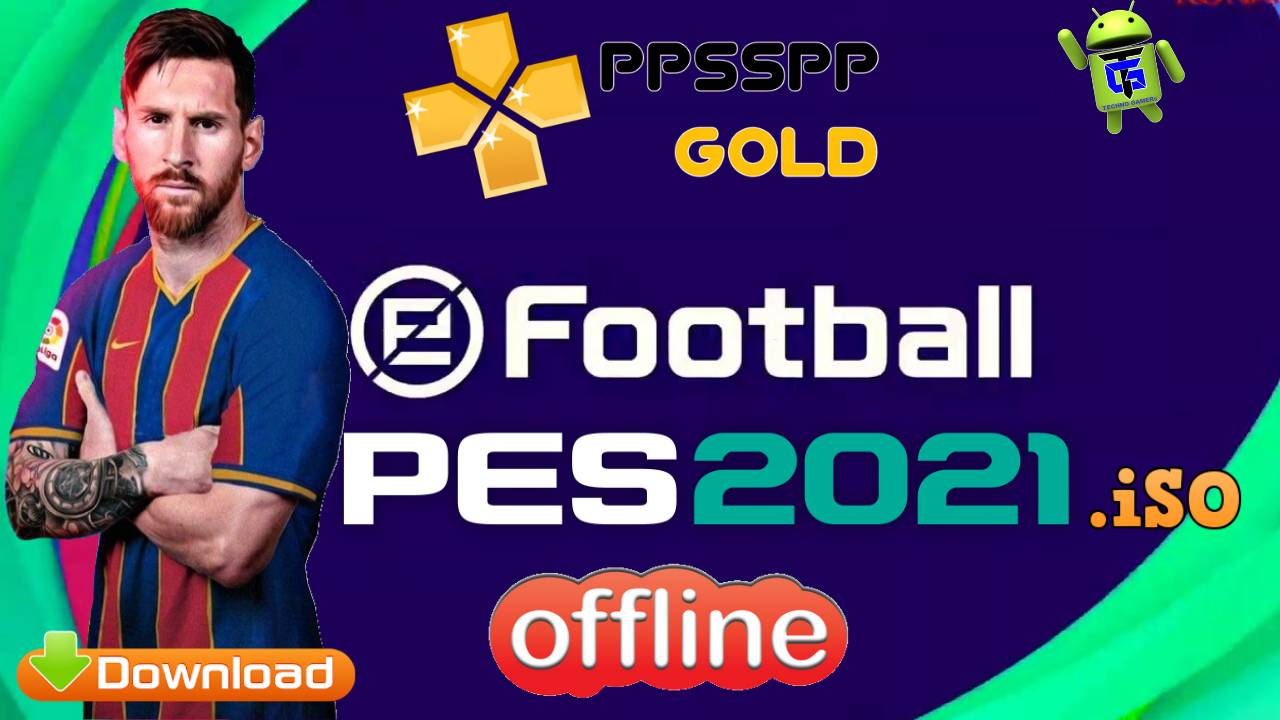 Download Chelito PES 2021 iSO PPSSPP Offline for Android