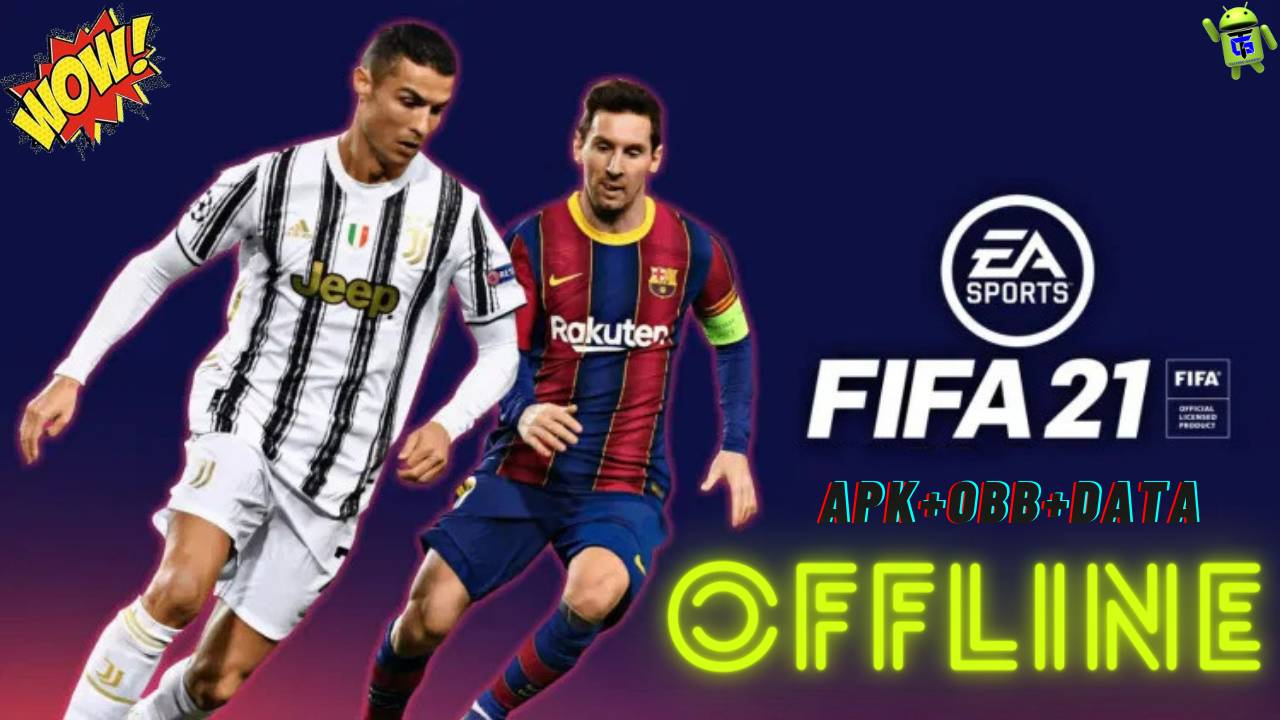 FIFA 21 Offline Android Best HD Graphics Download