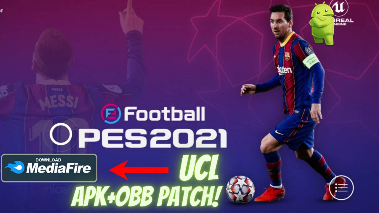 Download PES 2021 APK UCL OBB Patch