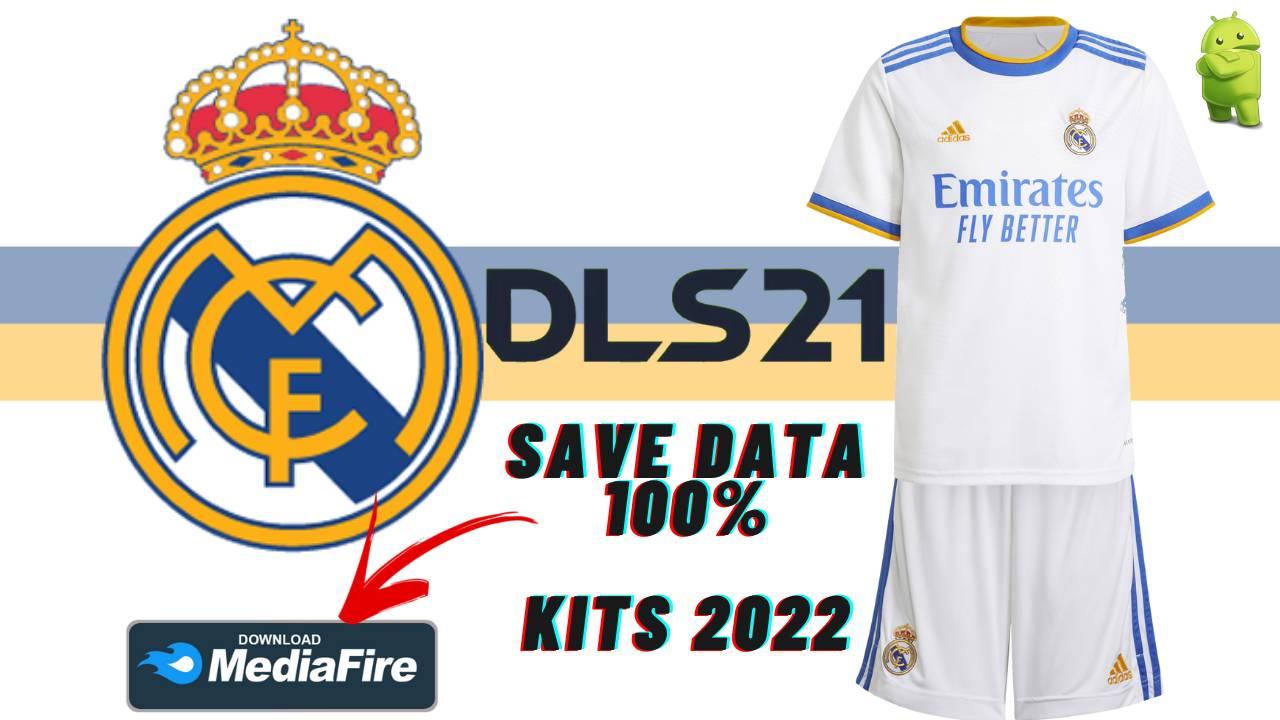 DLS 21 Real Madrid Save Data KITS 2022