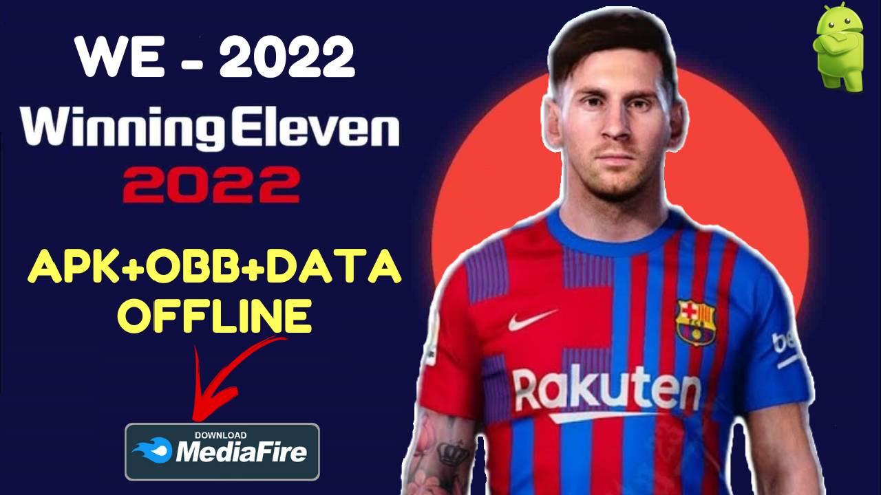 WE 22 Winning Eleven 2022 Mod Apk Obb Data Download