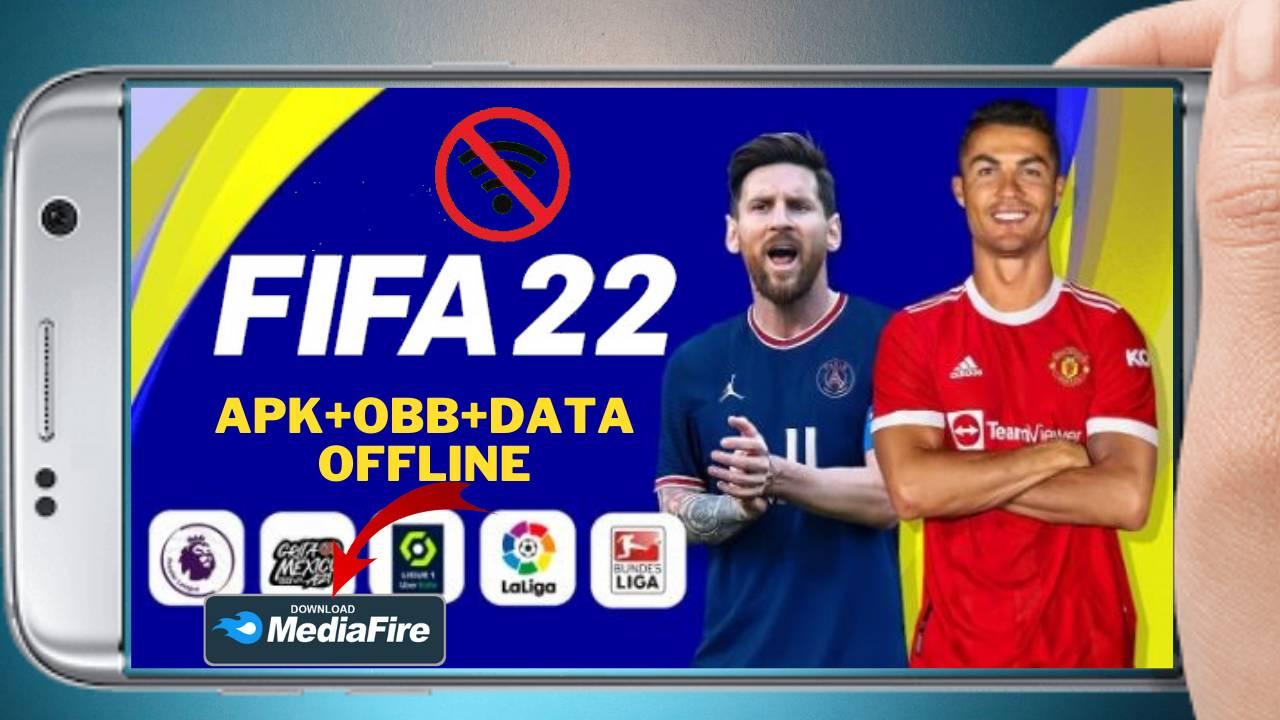 Download FIFA 22 APK Mod Obb Data Offline