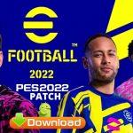 Download eFootball 2022 APK Mod PES Patch